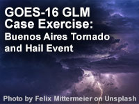 GOES-16 GLM Case Exercise: Buenos Aires Tornado and Hail Event