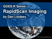 GOES-R Series Faculty Virtual Course: RapidScan Imaging