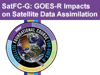 Link to GOES-R Impacts on Satellite Data Assimilation lessons