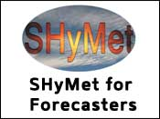 SHyMet For Forecasters
